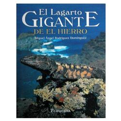 The Giant Lizard of El Hierro (pocket edition)