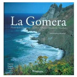 La Gomera, the Walkers Paradise
